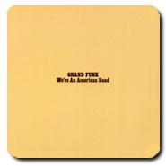 Grand Funkに初ハイレゾ音源が!HDTracksより We're an American Bandが配信開始