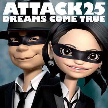 Attack25/Dreams Come Trueもハイレゾで配信