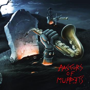 Pastors of Muppetsというブラスバンドが面白い